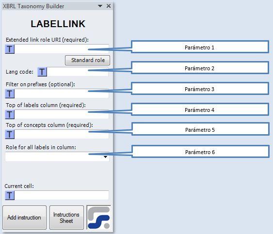 La ventana para definir los parametros de la instruccion LABELLINK instruccion para crear Linkbases de etiquetas XBRL