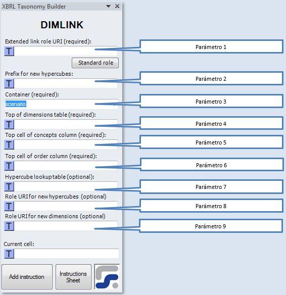 La ventana para definir los parámetros de la instrucción DIMLINK instruccion para crear Linkbases de dimensión XBRL