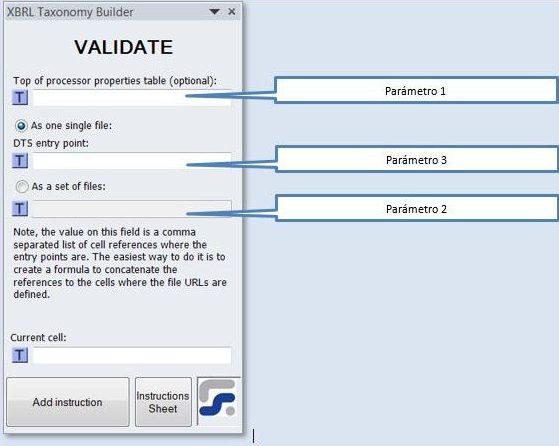 La ventana para definir los parámetros de la instrucción VALIDATE instrucción para validar un DTS antes de su creación